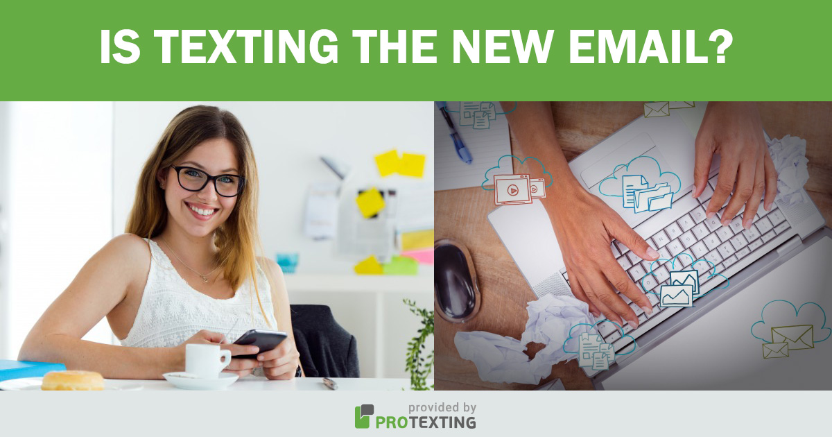 Is texting the new email?